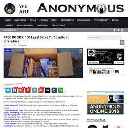 FREE BOOKS: 100 Legal Sites To Download Literature AnonHQ