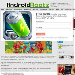 Download Android 5.1.x Lollipop PA Gapps! [Stock/Full/Mini/Micro/Nano/Pico] ~ AndroidRootz.com