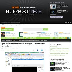 Open Source Free Download Manager v3 adds tons of new features