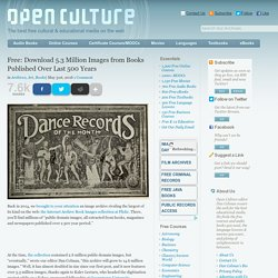 Free: Download 5.3 Million Images from Books Published Over Last 500 Years