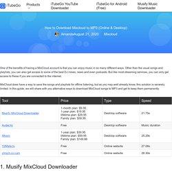 How to Download Mixcloud to MP3 (Online & Desktop)