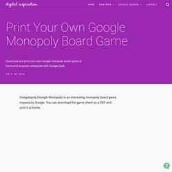 Download and Print Google Monopoly Board Game - Googolopoly