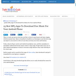 25 Best MP3 apps to download free music for your android phone