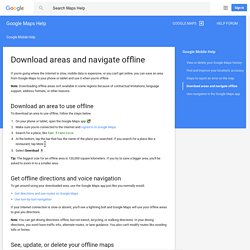 Download areas and navigate offline - Google Maps Help