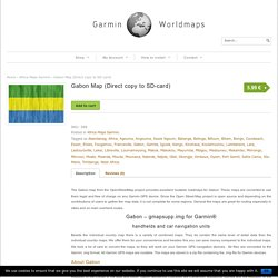 Gabon - Download free OpenStreet Map for Garmin devices