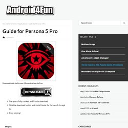 Download Guide for Persona 5 Pro Android APK Game for Free - Android4Fun.net