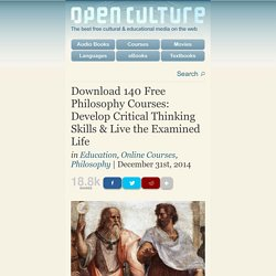 Download 130 Free Philosophy Courses: Tools for Thinking About Life, Death & Everything Between