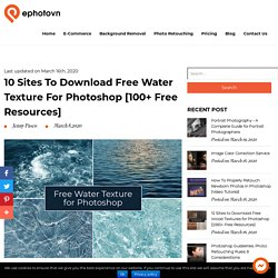 10 Sites to Download Free Water Texture for Photoshop [100+ Resources]