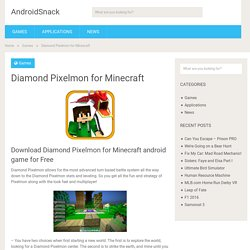 Download Diamond Pixelmon for Minecraft Android Apk Free - Android Games Apps Free