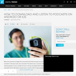 How to Download and Listen to Podcasts on Android, iPhone