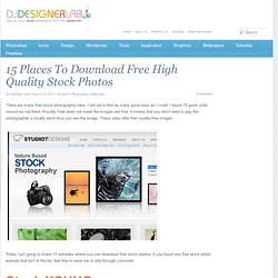 15 Places To Download Free High Quality Stock Photos