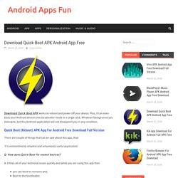 Download Quick Boot APK Android App Free - Android Apps Fun
