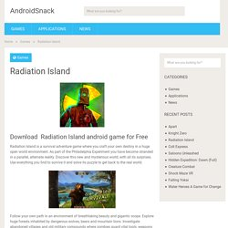Download Radiation Island Android Apk Free - Android Games Apps Free