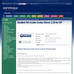 Download Realtek HD Audio Codec Driver 2.29 for XP Driver for Windows XP / Windows XP X64 - Softpedia