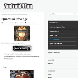 Download Quantum Revenget Android APK Game for Free - Android4Fun.net