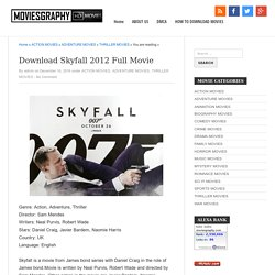 Download Skyfall 2012 Full Movie