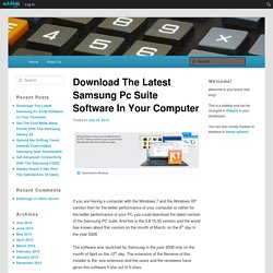 Download The Latest Samsung Pc Suite Software In Your Computer