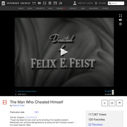 The Man Who Cheated Himself : Felix E. Feist