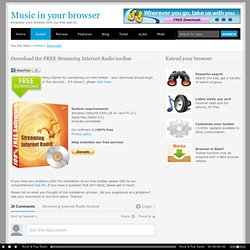 Download the free Streaming Internet Radio toolbar