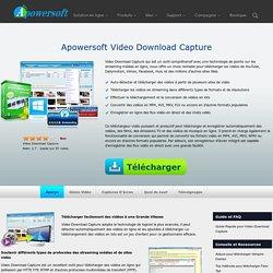 Video Download Capture - Télécharger des vidéos en ligne et des émissions TV de n'importe quel site Web