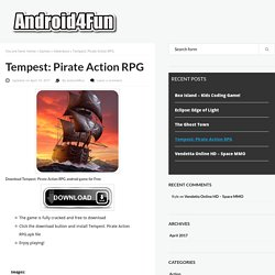 Download Tempest: Pirate Action RPG Android APK Game for Free - Android4Fun.net