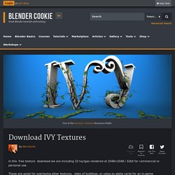 Download IVY Textures - Blender Cookie