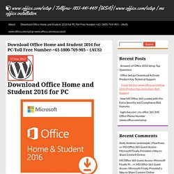 Download Office Home and Student 2016 for PC-Toll Free Number-+61-1800-769-903 - (AUS)