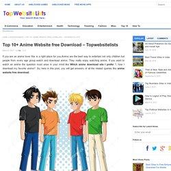 Top 10 anime website free download- topwebsitelists