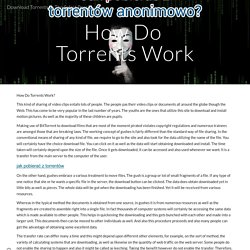 Download Torrents In The Safest Possible Way