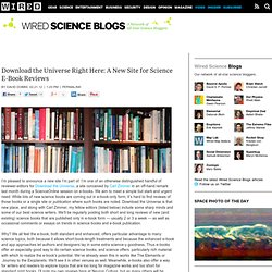 Download the Universe Right Here: A New Site for Science E-Book Reviews | Wired Science