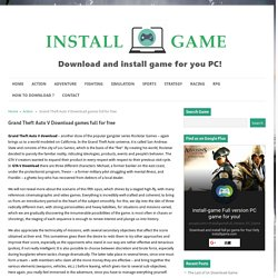 Grand Theft Auto 5 Download full version pc steam activation