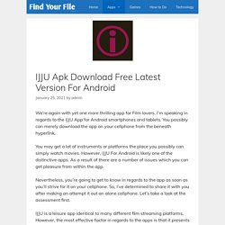 IJJU Apk Download Free Latest Version For Android