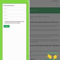 How to Download Geek Squad Webroot Antivirus?