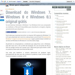 Download do Windows 7, Windows 8 e Windows 8.1 original grátis