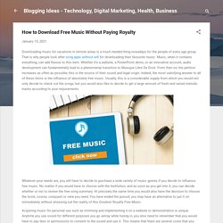 How to Download Free Music Without Paying Royalty