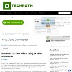 Download YouTube Videos Using 4K Video Downloader