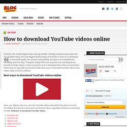 How to download YouTube videos online - Blog Helpline