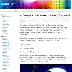 A Downloadable Game – Nearly Departed