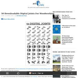 50 Downloadable Digital Joints For Woodworking