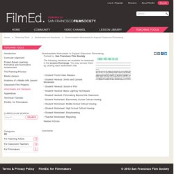 Downloadable Worksheets to Support Classroom Filmmaking