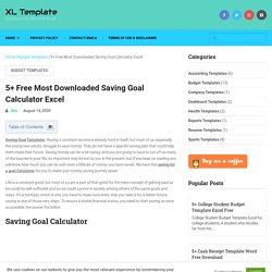 5+ Free Most Downloaded Saving Goal Calculator Excel - XL Template