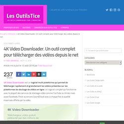 4K Video Downloader. Un outil complet pour télécharger des vidéos depuis le net