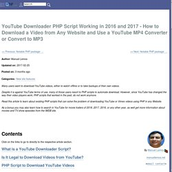 YouTube Downloader PHP Script Working in 2016 and 2017 - How to Download a Video from Any Website and Use a YouTube MP4 Converter or Convert to MP3 - PHP Classes