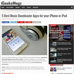 5 Best Music Downloader Apps for your iPhone or iPad – iGeeksMagzz