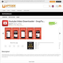 Youtube Video Downloader - SnapTube Pro