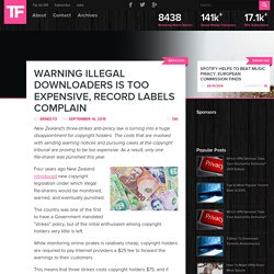 Warning Illegal Downloaders is Too Expensive, Record Labels Complain