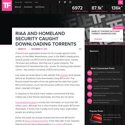 RIAA and Homeland Security Caught Downloading Torrents