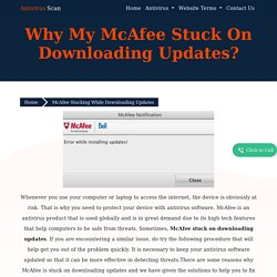 Why My Mcafee Stuck On Downloading Updates?