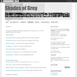 Shades of Grey: DOWNLOADS