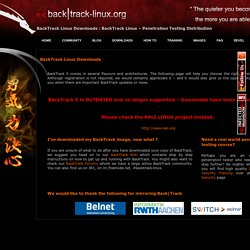 Downloads | BackTrack Linux - Penetration Testing Distribution
